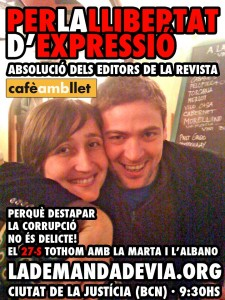 "Poster from before the sentence, supporting the two journalists, editors of the magazine ""Cafè amb Llet""."